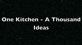 One Kitchen - A Thousand Ideas