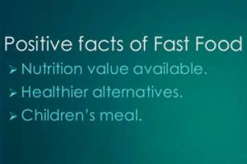 Positive Facts of Fast Foods